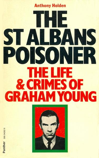 life and crimes of graham young